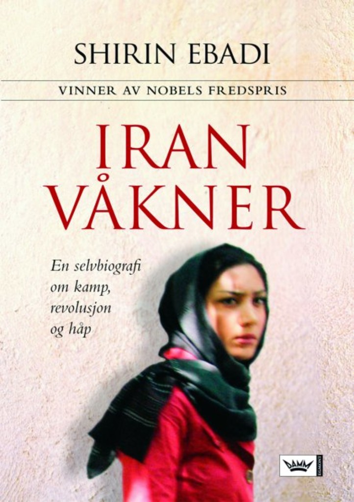 Iran våkner, av Shirin Ebadi