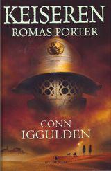 Forsiden til Romas porter av Conn Iggulden