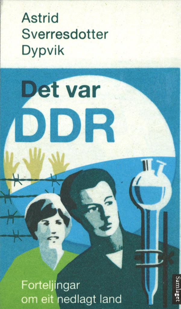 Illustrasjonsbilde for omtalen av Det var DDR av Astrid Sverresdotter Dypvik