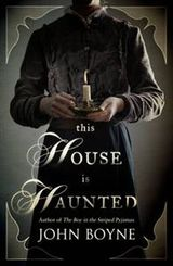 This house is haunted av John Boyne (2013)
