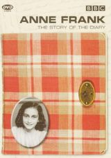 Anne Frank : The story of the diary