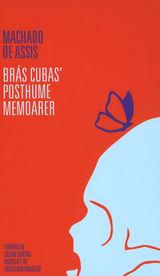 Brás Cubas' posthume memoarer av Joaquim Maria Machado de Assis (2013)