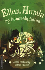 Ellen, Humla og hemmeligheten av Maria Frensborg (2014)