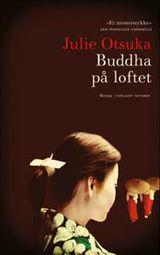Illustrasjonsbilde for omtalen av Buddha på loftet av Julie Otsuka