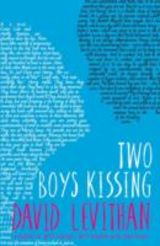 Levithan, David : Two boys kissing