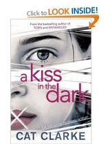 Clarke, Cat : A kiss in the dark