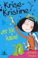 Nadin, Joanna : Krise-Kristine er lik kaos!