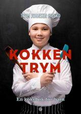 Sibeko, Trym Johnsen : Kokken Trym : en kokebok for barn
