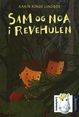 Lindboe, Karin Kinge : Sam og Noa i revehulen