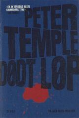 Temple, Peter : Dødt løp