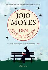 Moyes, Jojo : Den ene pluss en