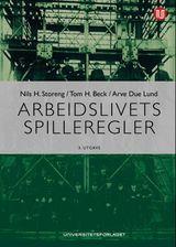 Storeng, Nils H. : Arbeidslivets spilleregler