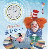 Gøy å lære klokka av Mona Fossdal (2014)