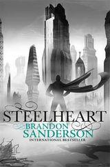 Steelheart av Brandon Sanderson (2013)