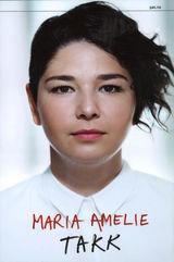 Maria Amelie : Takk