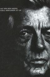 Kjell Askildsen: et liv av Alf van der Hagen (2014)