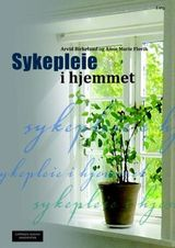 Birkeland, Arvid : Sykepleie i hjemmet