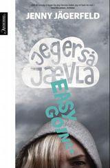 Jägerfeld, Jenny : Jeg er så jævla easygoing