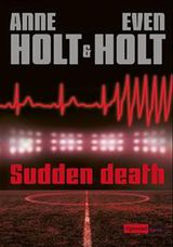 Holt, Anne : Sudden death
