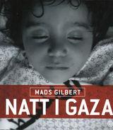 Gilbert, Mads : Natt i Gaza