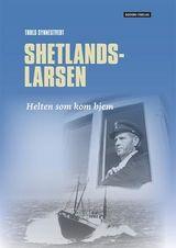 Synnestvedt, Truls : Shetlands-Larsen : helten som kom hjem