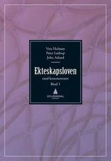 Norge : Ekteskapsloven : og enkelte andre lover med kommentarer. Bind I.