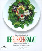 Bez, David : Jeg elsker salat : 260 lekre salater som det tar mindre enn 20 minutter å lage