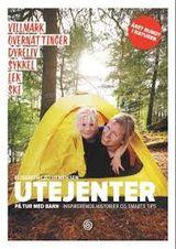 Lau-Henriksen, Elisabeth : Utejenter : på tur med barn - inspirerende historier og smarte tips