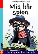 Klepp, Anneli : Mia blir spion