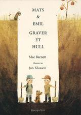 Mat & Emil graver et hull av Mac Barnett (2015)