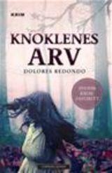 Redondo, Dolores : Knoklenes arv