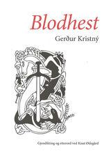 Illustrasjonsbilde for omtalen av Blodhest av Gerður Kristný Guðjónsdóttir
