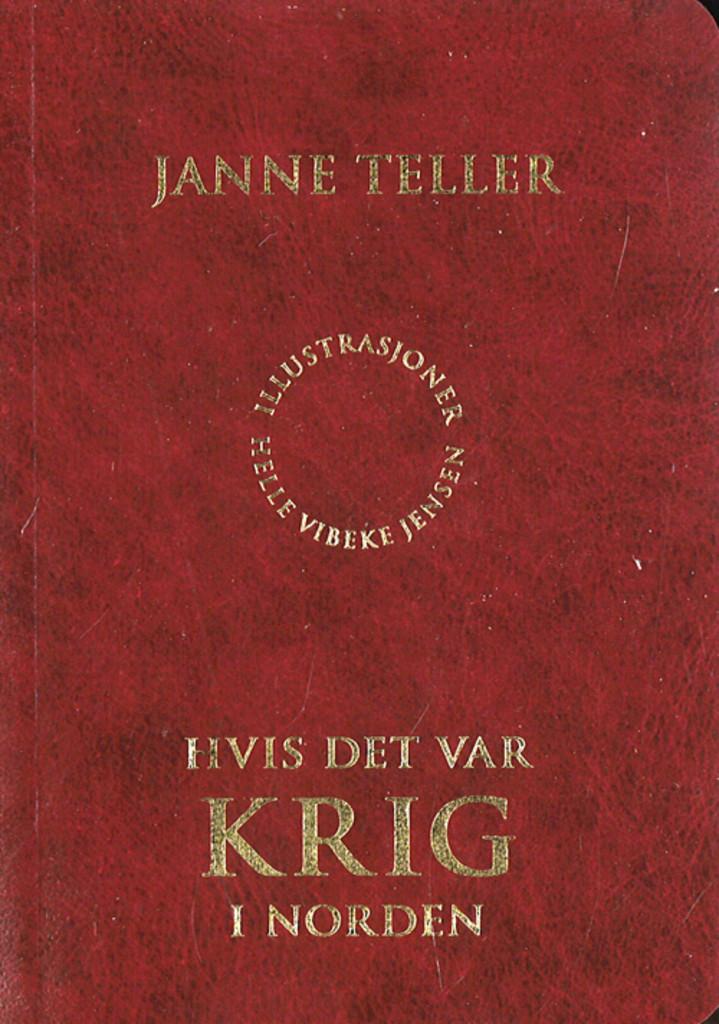 Illustrasjonsbilde for omtalen av Hvis det var krig i Norden av Janne Teller