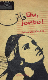 Sharafeddine, Fatima : Du, jente