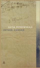 Esther, kanskje av Katja Petrowskaja (2015)