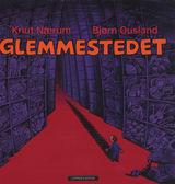 Glemmestedet av Knut Nærum og Bjørn Ousland (2015)