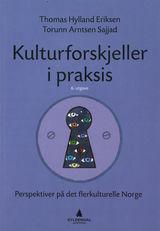 Eriksen, Thomas Hylland : Kulturforskjeller i praksis : perspektiver på det flerkulturelle Norge