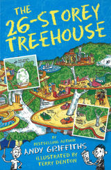 Griffiths, Andy : The 26-storey treehouse