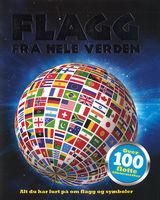 Neale, Kirsty : Flagg fra hele verden