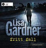 Gardner, Lisa : Fritt fall