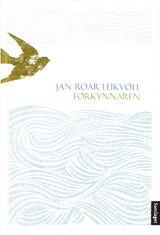 Leikvoll, Jan Roar : Forkynnaren : roman