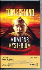 Egeland, Tom : Mumiens mysterium