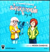 Solberg, A. Audhild : Superbitchene driter seg ut