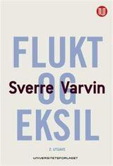 Varvin, Sverre : Flukt og eksil
