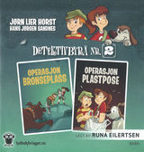 Horst, Jørn Lier : Operasjon Bronseplass ; Operasjon Plastpose