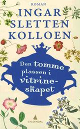Kolloen, Ingar Sletten : Den tomme plassen i vitrineskapet : roman