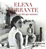 Ferrante, Elena : Historia om det nye namnet