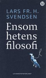 Svendsen, Lars Fr. H. : Ensomhetens filosofi