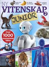 Ny vitenskap junior 2 : forskning, kroppen, teknologi, dyreriket