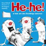 Osland, Erna : He-he! : ei bok om den livsviktige latteren